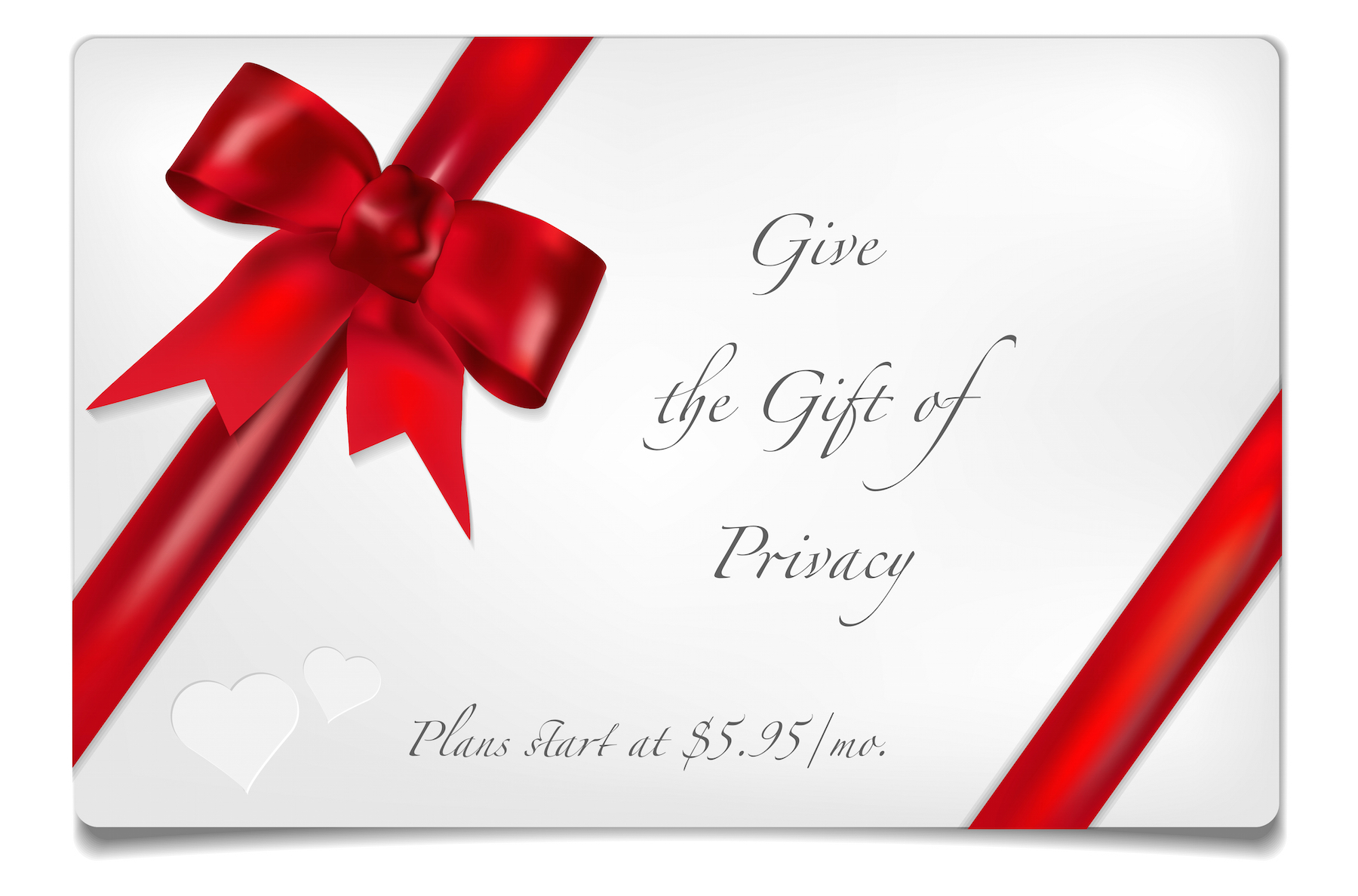 The Gift of Privacy