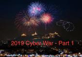 Forbes Magazine - Cyber War 2019 fireworks