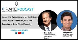 "online flyer with Brad Deflin and Greg Radner on the Rane podcast ""Improving Cybersecurity for the Private Client."""
